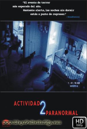 Actividad Paranormal 2 [1080p] [Latino-Ingles] [MEGA]