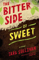The Bitter Side of Sweet by Tara Sullivan book cover and review