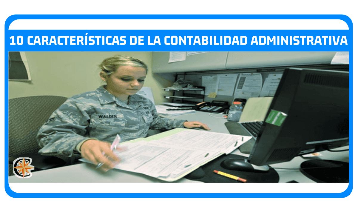 Características de la Contabilidad Administrativa