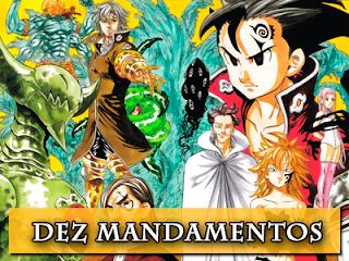 http://universoanimanga.blogspot.com/2016/02/os-dez-mandamentos-de-nanatsu-no-taizai.html