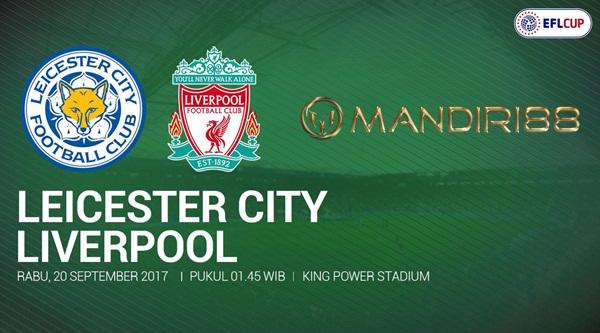 Liverpool akan menghadapi Leicester City di King Power Stadium pada tabrak putaran ketiga P Berita Terhangat Prediksi Bola : Leicester City Vs Liverpool , Rabu 20 September 2017 Pukul 01.45 WIB