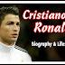 महान फुटबॉलर क्रिस्टियानो रोनाल्डो की बायोग्राफी और लाइफस्टाइल