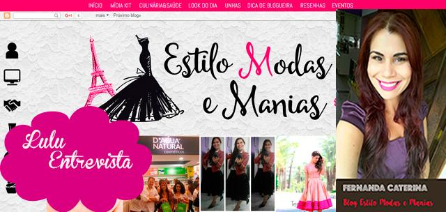 Lulu Entrevista: Fernanda Caterina, do blog Estilo Modas e Manias