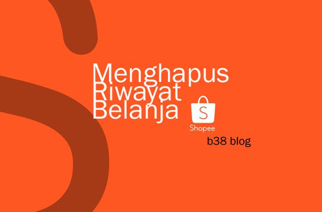 Menghapus Riwayat Belanja Di Shopee