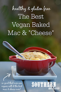 The Best Vegan Baked Mac and Cheese Recipe Gluten Free