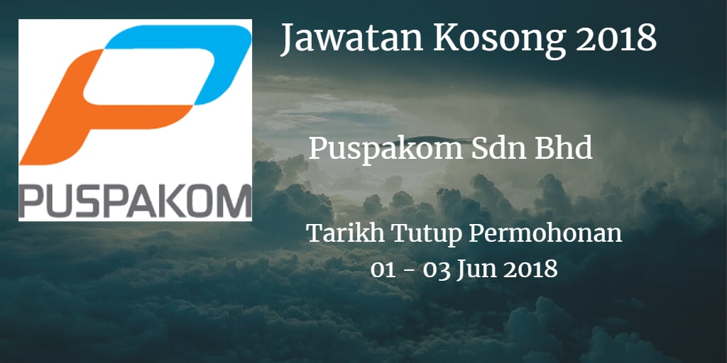 Jawatan Kosong Puspakom Sdn Bhd 01 - 03 Jun 2018