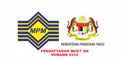 Pendaftaran Ujian MUET on Demand (MoD) 2019 Online