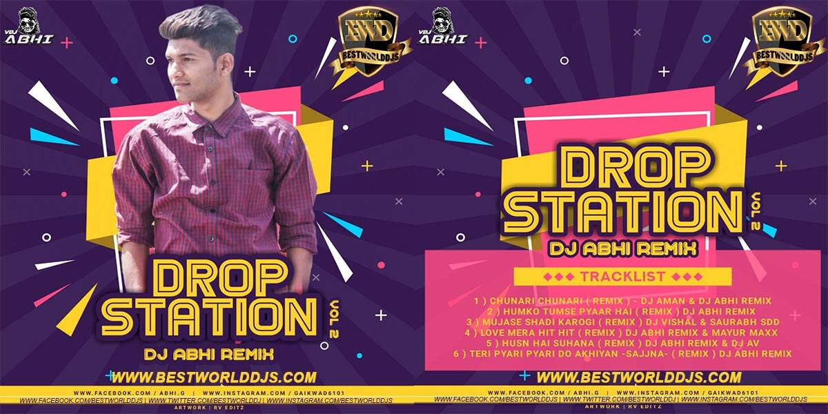 Drop Station Vol 2 - DJ ABHI REMIX