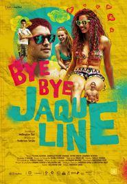 Bye bye Jaqueline Nacional Online