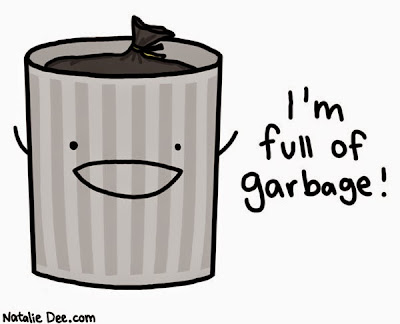 "Image of a cartoon trash can saying ""I'm full of garbage!"""