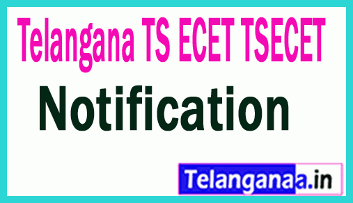 Telangana TS ECET TSECET 2019  Notification