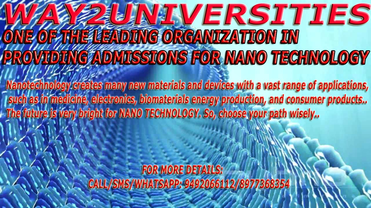 DIRECT ADMISSIONS-2015: Admissions Into Nano Technology In