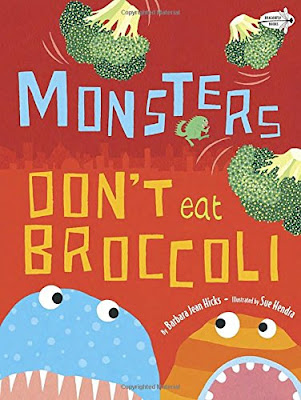 Monsters Don't Eat Broccoli, part of children's book review list about picky eaters