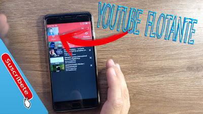 YouTube Flotante Para Android !