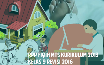 Download RPP Fiqih MTs Kurikulum 2013 Kelas 9 Revisi 2016