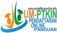 Panduan Pendaftaran Online UM-PTKIN 2019-2020