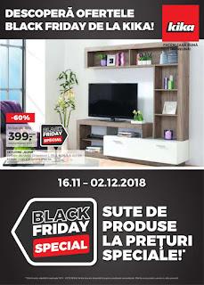 CATALOG KIKA Black Friday 16 noiembrie – 02 decembrie 2018