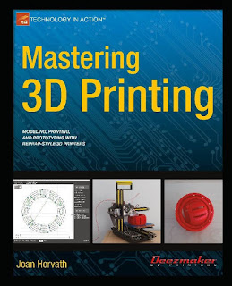 Mastering 3D Printing : Joan Horvath Download Free 3D Printing Book