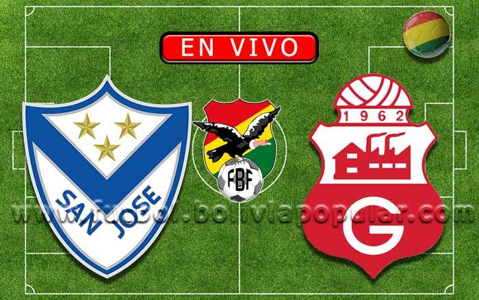 【En Vivo】San José vs. Guabirá - Torneo Apertura 2019