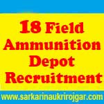 18 Field Ammunition Depot Recruitment