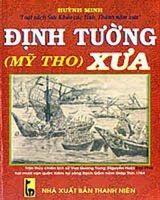 Định Tường (Mỹ Tho) xưa - Huỳnh Minh