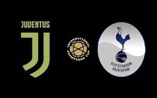 مباشر مشاهدة مباراة يوفنتوس وتوتنهام بث مباشر 21-7-2019 الكاس الدولية للابطال يوتيوب بدون تقطيع
