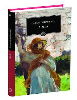"""""""Adela"""" de Garabet Ibrăileanu"""