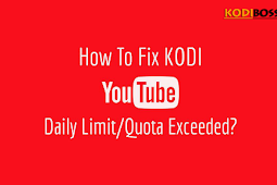How To Fix Youtube Quota Limit Exceeded Error On Kodi (with Your Own Google Youtube API Key)