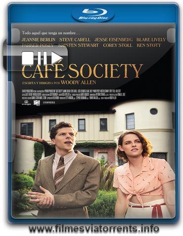 Café Society Torrent - BluRay Rip 720p e 1080p Dual Áudio