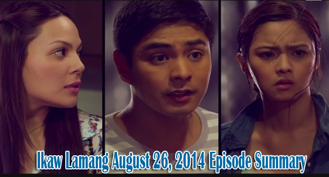Ikaw Lamang August 26, 2014 Episode Summary: Trapped in a Situation