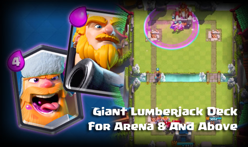 Deck Royal Giant Lumberjack Arena 8 Keatas Clash Royale