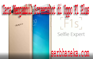 Cara  Screenshot di Oppo F1 Plus 1