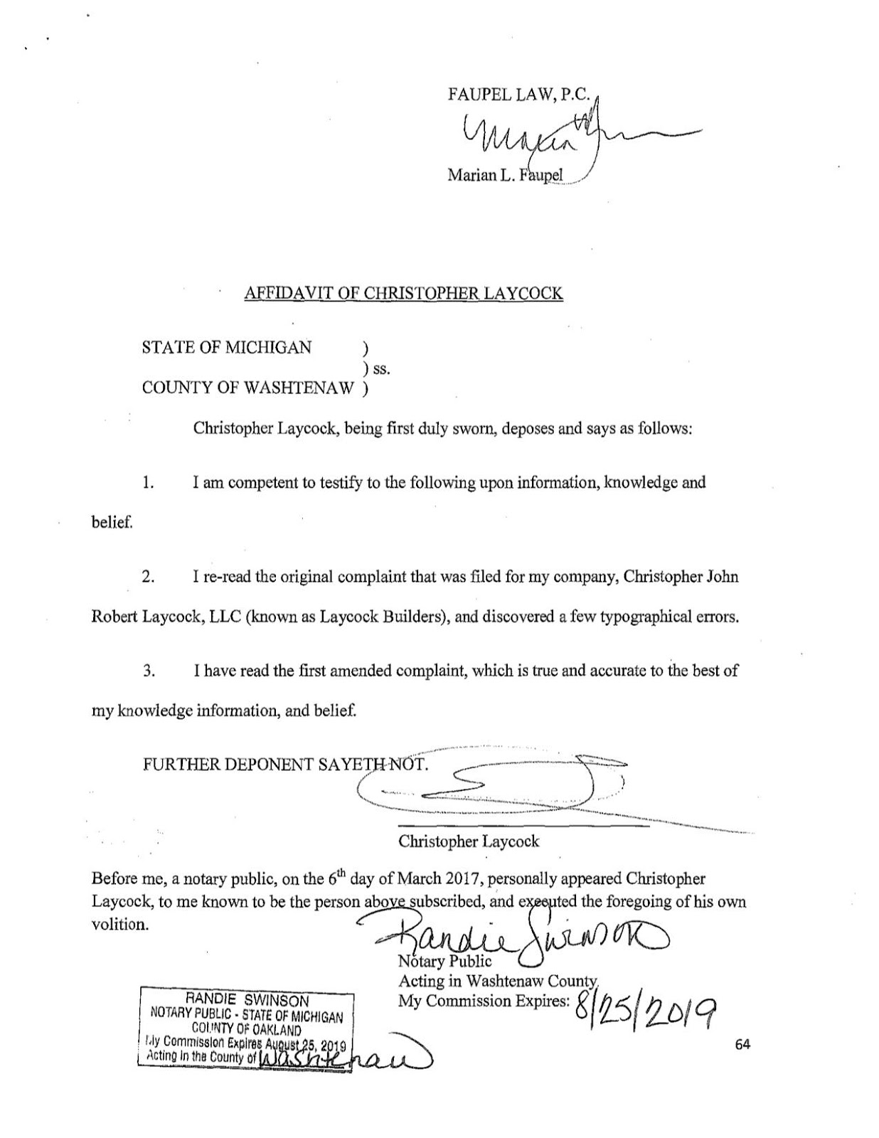 Then On 4/12/17, Laycock Provides Another Signed Sworn Affidavit In Which  He Claims That He Provided An Amended Sworn Statement To The Bank Of Ann  Arbor At ...  Affidavit Of Sworn Statement