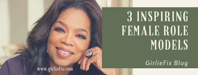 inspiring female role models - girliefix blog