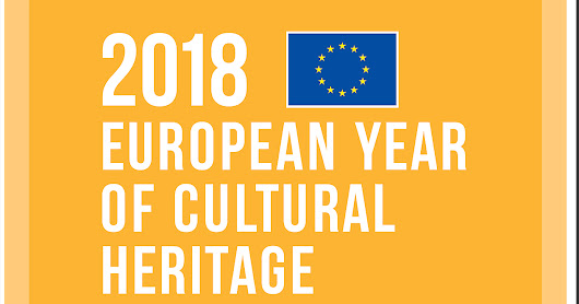 The European Year of Cultural Heritage 2018