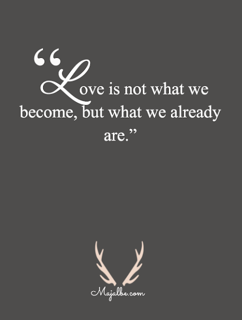 Love Is Not What We Have Love Quotes