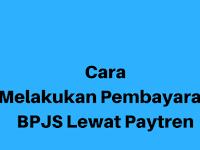 Cara Bayar BPJS Lewat Paytren dengan Mudah