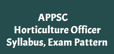 APPSC Horticulture Officer Syllabus 2019