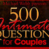 500 Intimate Questions For Couples - The Secret To Sizzling Sex