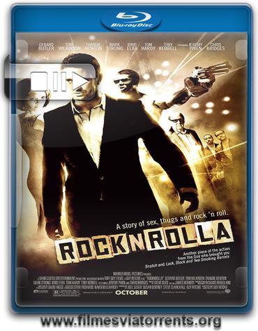 Rock'n'Rolla: A Grande Roubada Torrent - BluRay Rip 720p e 1080p Dual Áudio