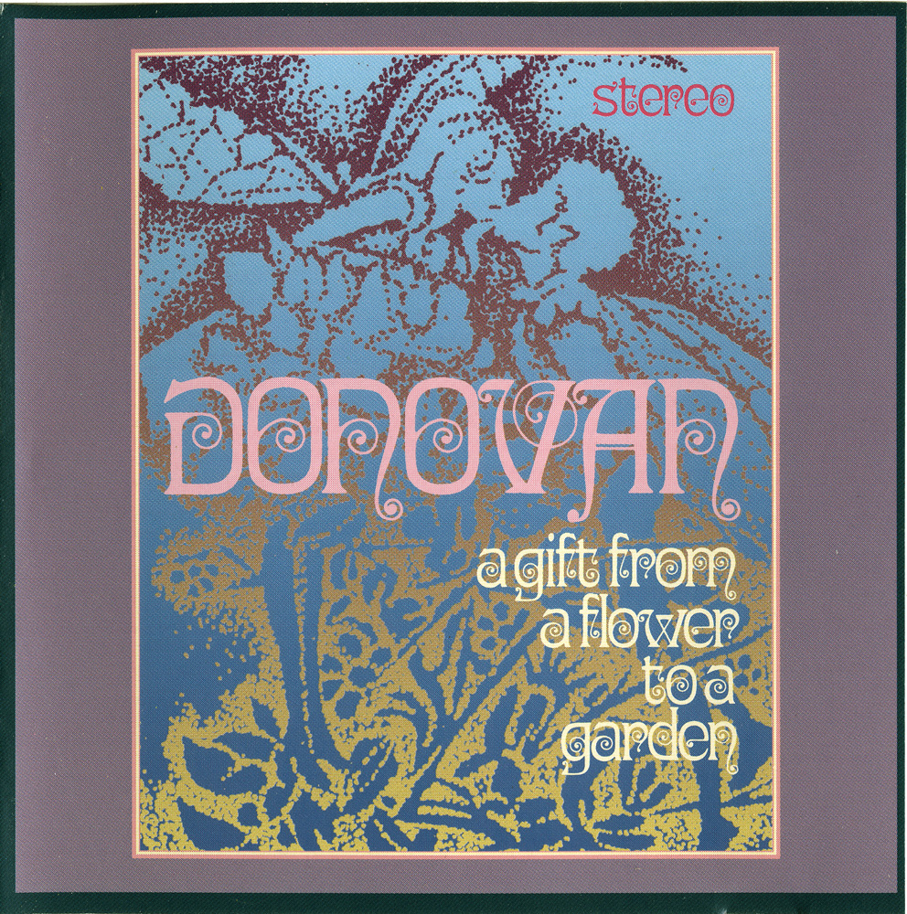 Plain and fancy january 2017 donovan a gift from a flower to a garden 1967 uk brilliant jazzy trippy folk psychedelia 2008 remaster malvernweather Choice Image