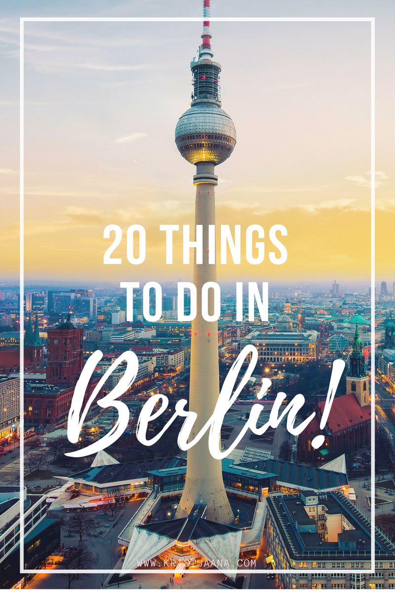 20 reasons to visit berlin