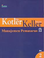 Judul Buku : Manajemen Pemasaran edisi 12 Jilid 2