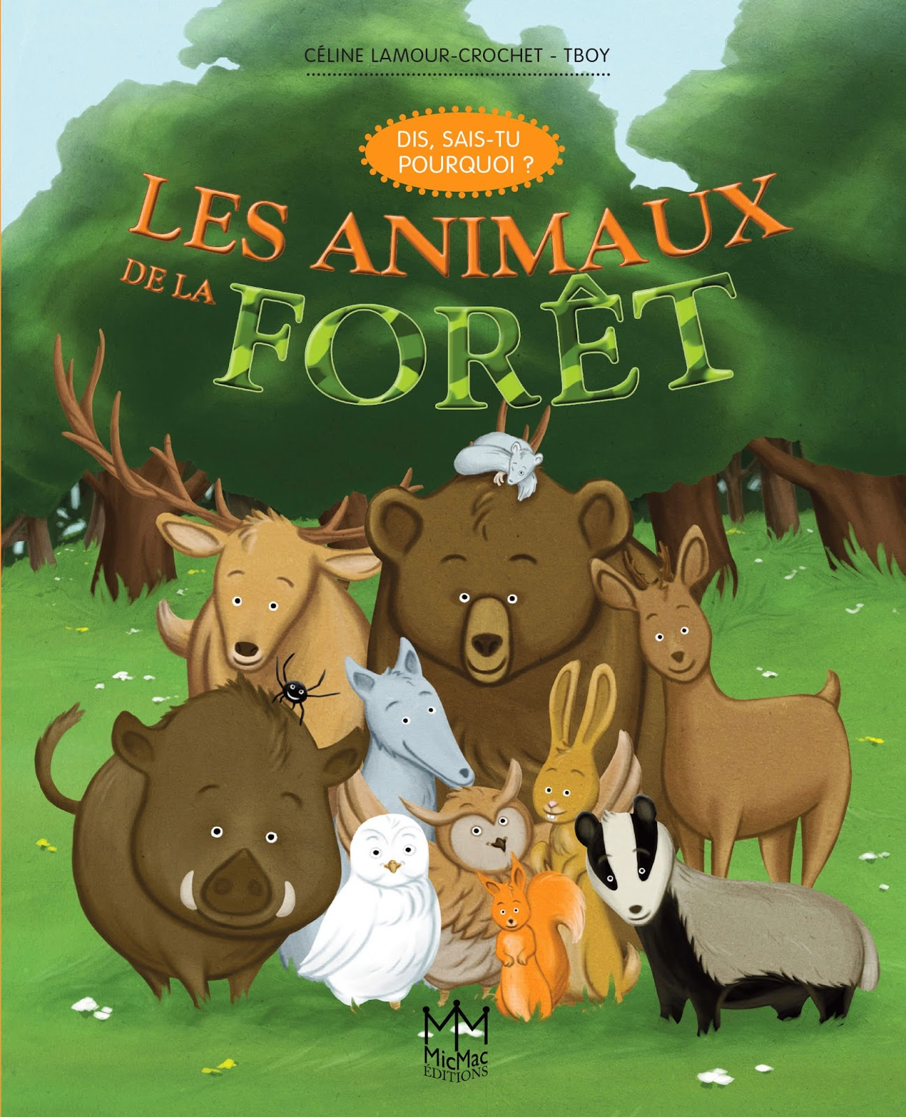 http://www.amazon.fr/animaux-for%C3%AAt-Dis-sais-tu-pourquoi/dp/236221284X/ref=sr_1_31?s=books&ie=UTF8&qid=1390764849&sr=1-31&keywords=c%C3%A9line+lamour-crochet