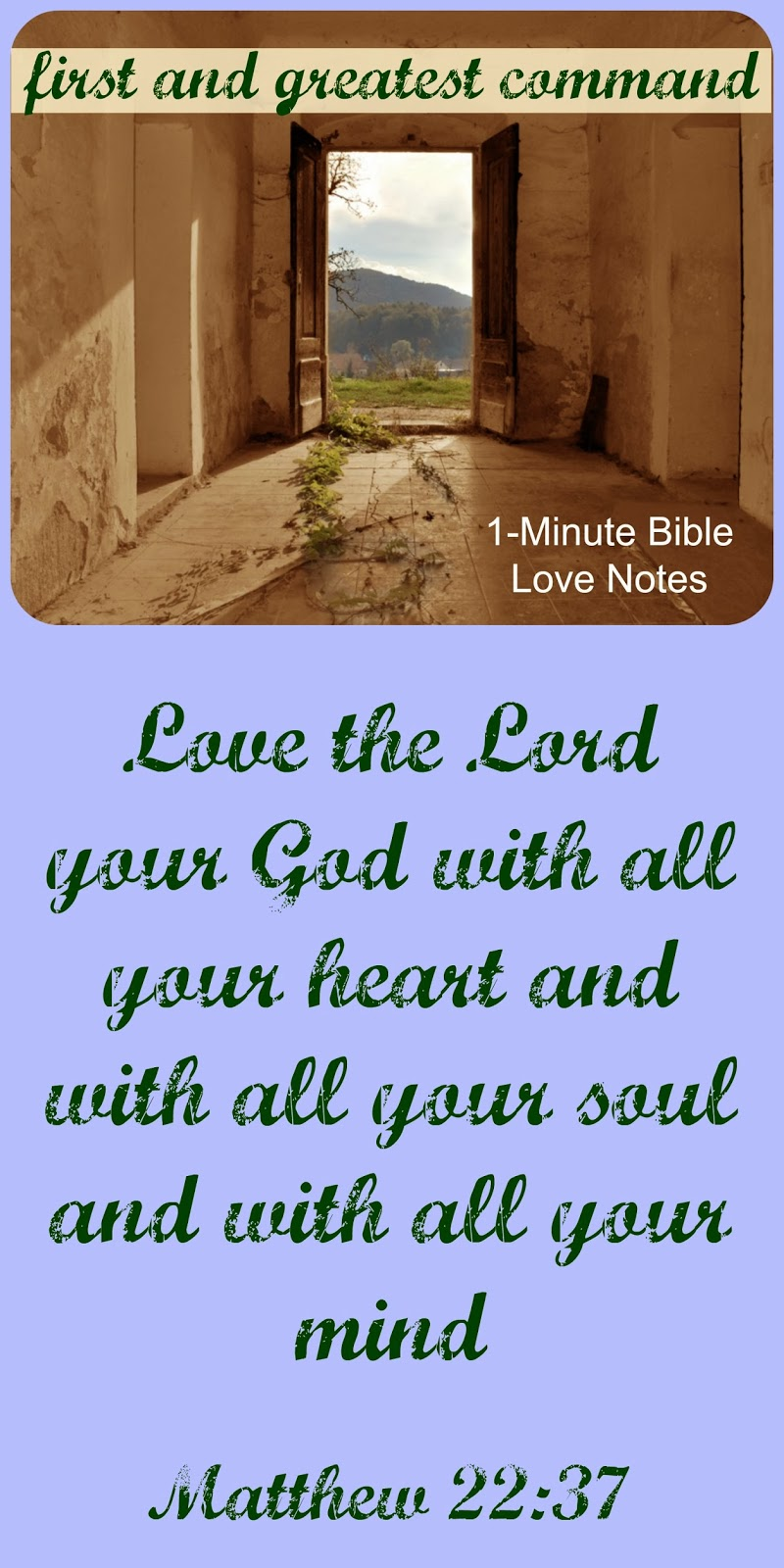 First Commandment, Love the Lord with all your heart, Matthew 22:37