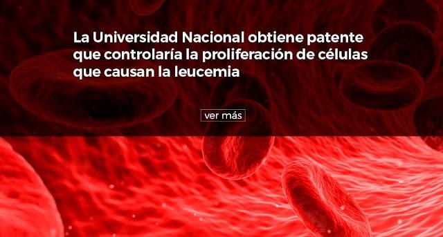 La Universidad Nacional obtiene patente que controlaría la proliferación de células que causan la leucemia
