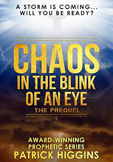 Chaos In The Blink Of An Eye - a pulse-pounding thriller by Patrick Higgins