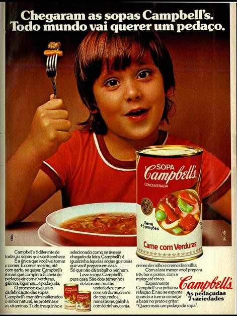 Campanha de lançamento das sopas em latas da Campbell's no mercado brasileiro