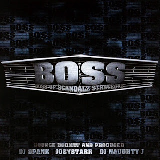 Various Artists - B.O.S.S. (Boss of Scandalz Strategyz) Vol. 1 (1999) (France)