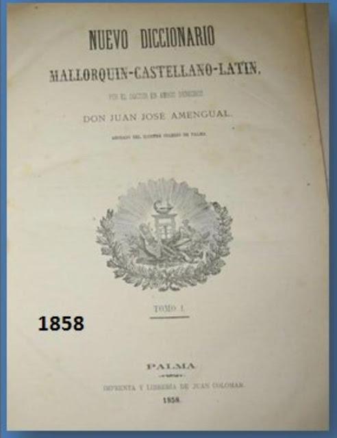 Nuevo diccionario mallorquín - castellano - latín Don Juan José Amengual